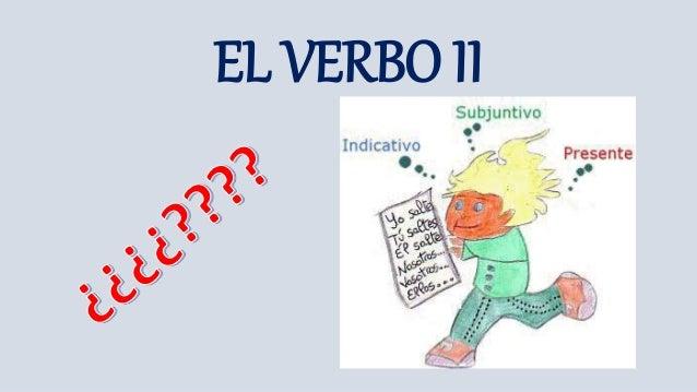 EL VERBO II