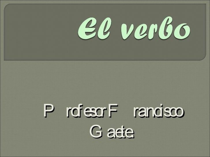 El verbo y sus modos