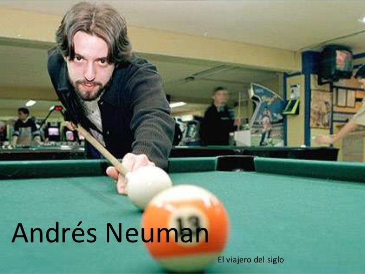 Andrés Neuman<br />El viajero del siglo<br />