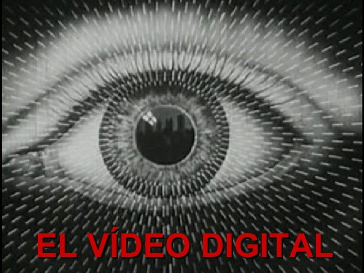 EL VÍDEO DIGITAL