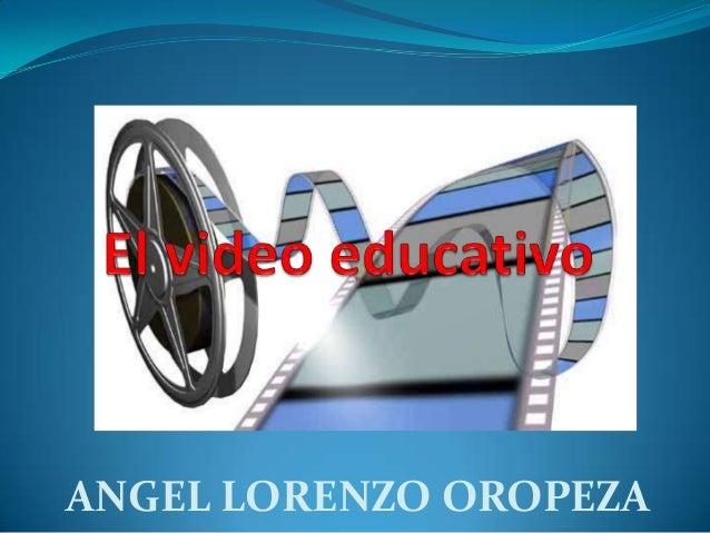 ANGEL LORENZO OROPEZA