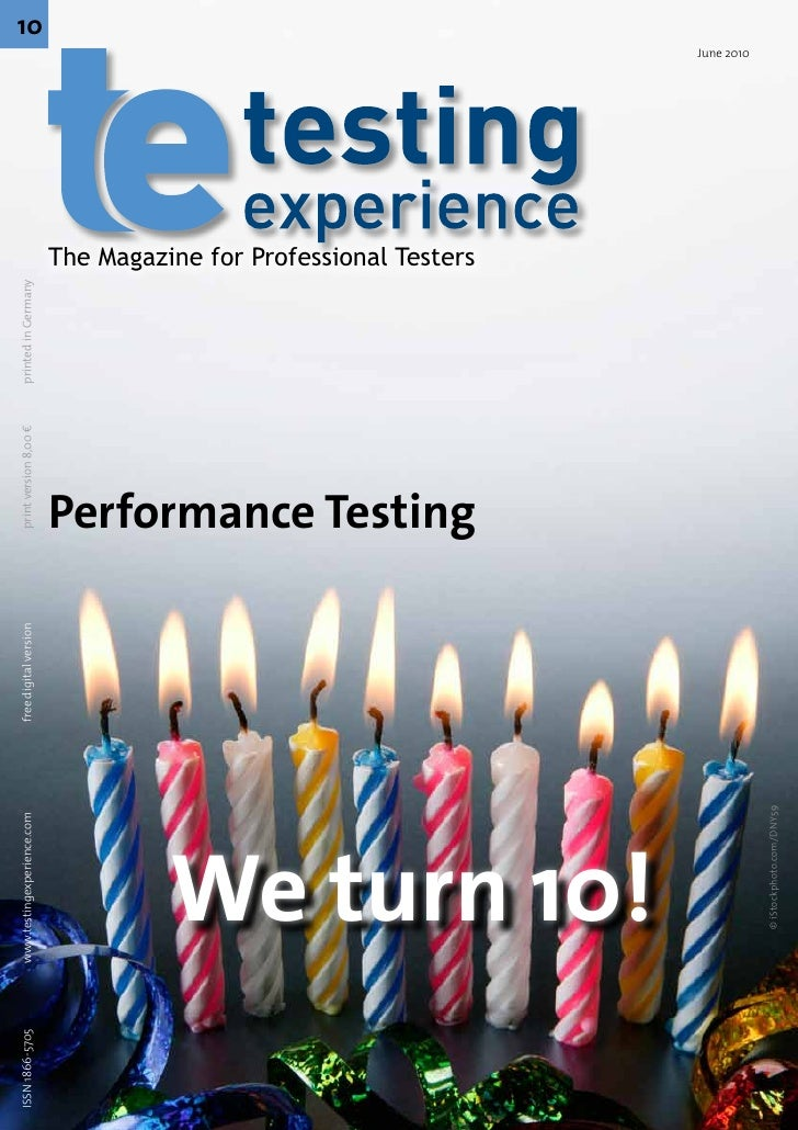 ISSN 1866-5705   www.testingexperience.com      free digital version       print version 8,00 €   printed in Germany      ...