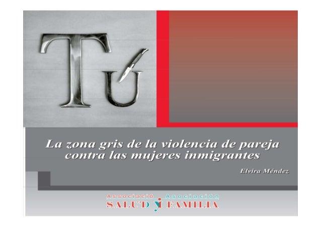 JUSTIFICACIÓN DEL ESTUDIOPrevalencia de la violencia de pareja del 14,3 %para las mujeres españolas y del 27,9 % paralas m...
