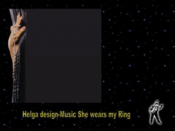 Helga design-Music She wears my Ring