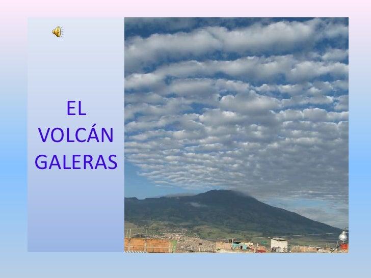 El Volcan Galeras