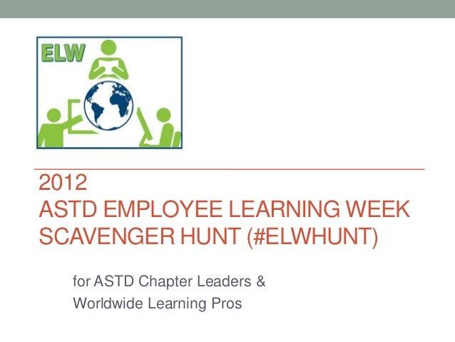 ASTD Employee Learning Week Scavenger Hunt