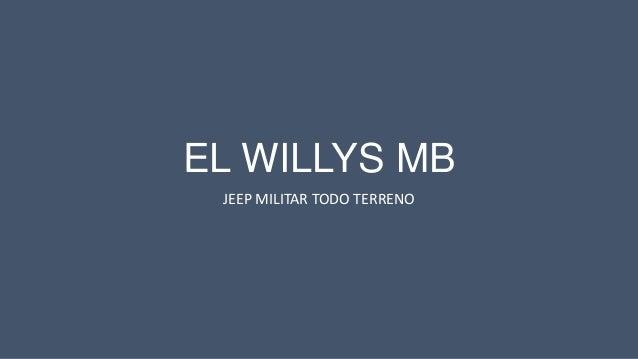 El willys mb.pptx. antonio horacio stiuso
