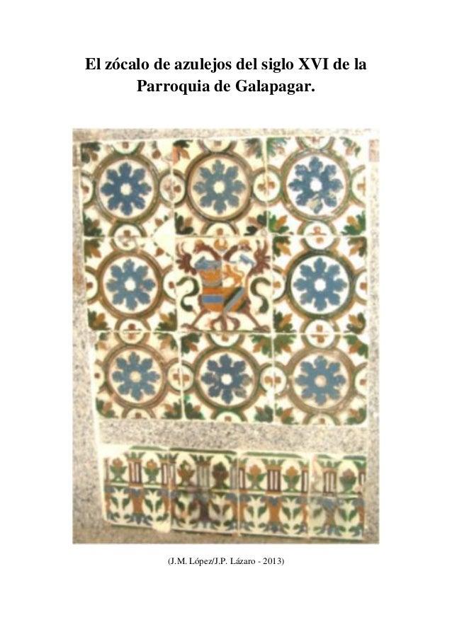 El z calo de azulejos toledanos del siglo xvi de la - Zocalos de azulejos ...