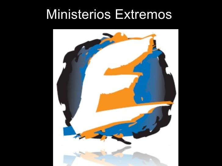 Ministerios Extremos