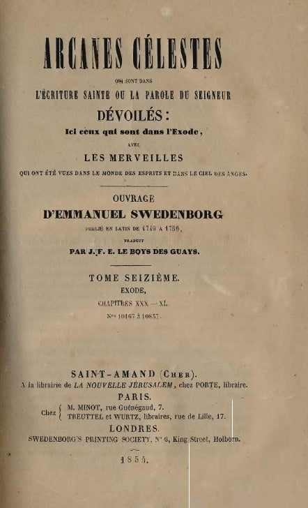 Em Swedenborg Arcanes Celestes Tome Seizieme Exode Xxx Xl Numeros 10167 10857 Le Boys Des Guays 1854