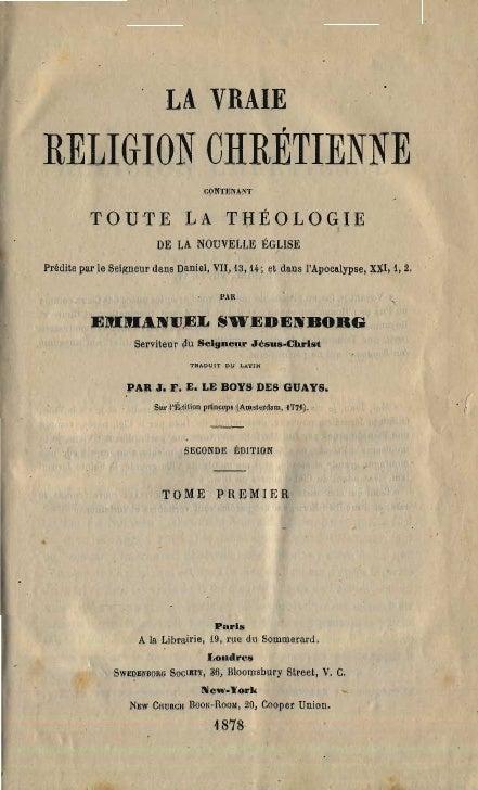 Em-Swedenborg-La-Vraie-Religion-Chretienne-TomePremier-Numeros-1-462-Le Boys Des Guays-1878