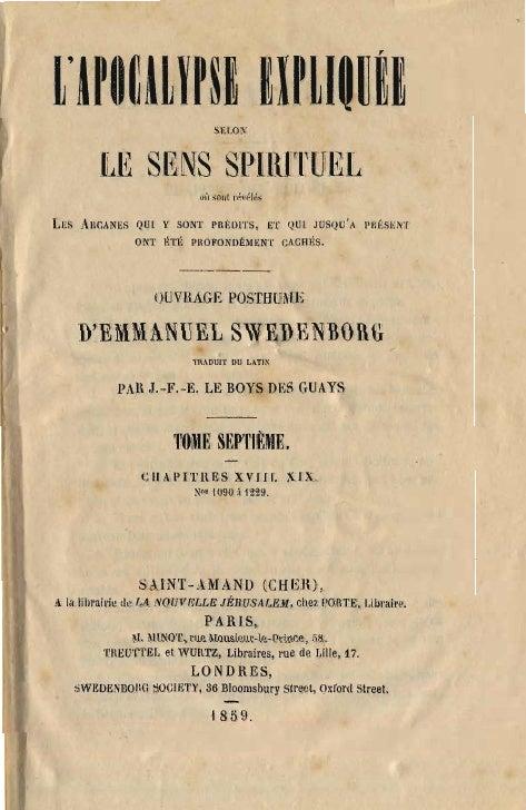 Em Swedenborg Lapocalypse Expliquee Tome Septieme Chapitres Xvii Iet Xix Numeros 1090 1229 Le Boys Des Guays 1859 1861