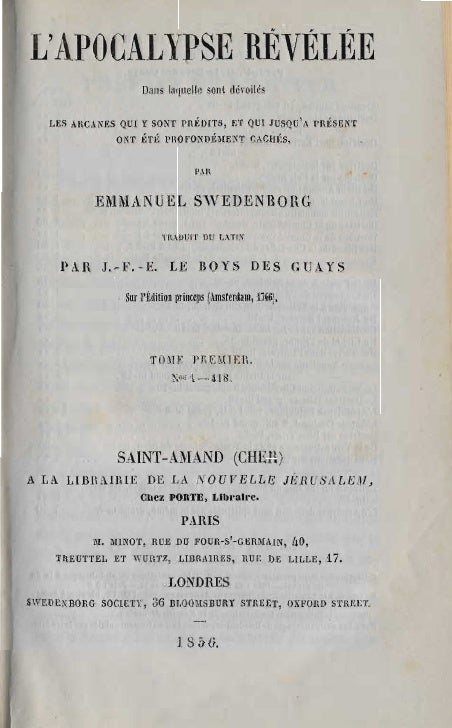 Em Swedenborg L Apocalypse Revelee Tome Premier Chapitres I Viii Numeros 1 418 Le Boys Des Guays 1856