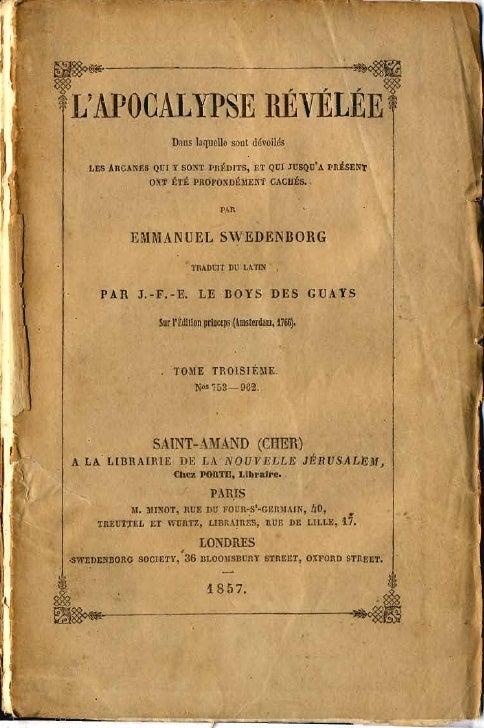Em Swedenborg L'Apocalypse Revelee Tome Troisieme Chapitres XVIII XXII Numeros 753 962 Tables Le Boys Des Guays 1857