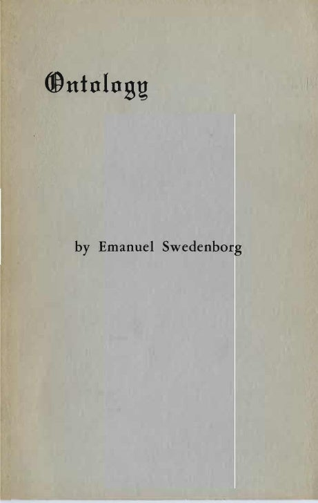 Em swedenborg-ontology-or-the-signification-of-philosophical-terms-annotations-1742-translated-and-edited-by-alfred-acton-1901-rep-swedenborg-scientific-association-1964
