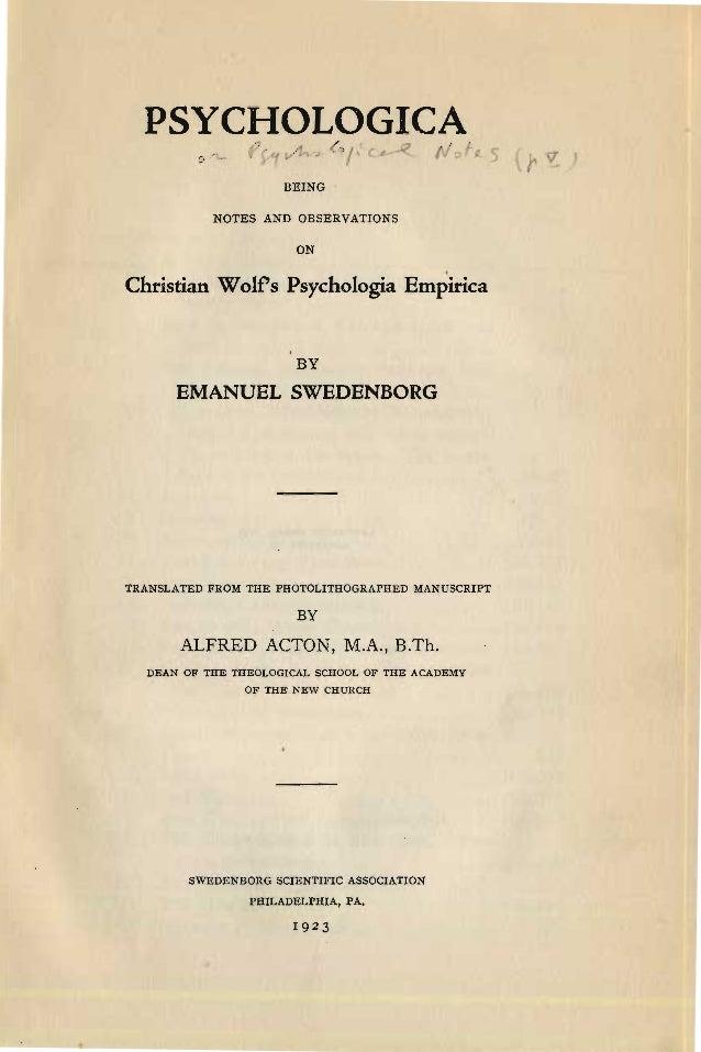 PSYCHOLOGICAfr, -1 ~I ( f(:: .-........ vBEINGNOTES AND OBSERVATIONSONChristian Wolfs Psychologia EmpiricaBYEMANUELSWEDENB...