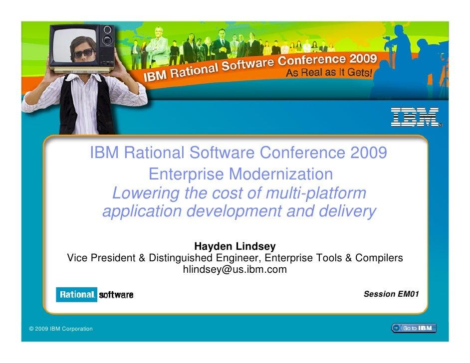 IBM Rational Software Conference 2009: Enterprise Modernization Track Keynote