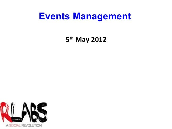 Events Management    5th May 2012