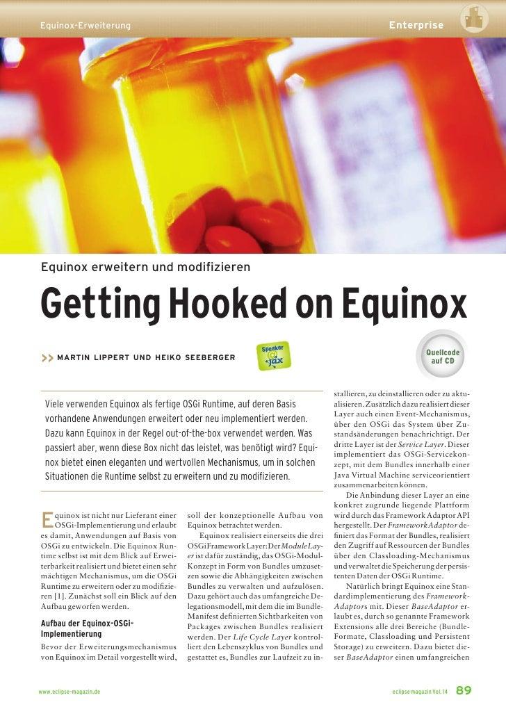 Enterprise Equinox-Erweiterung     Equinox erweitern und modifizieren   Getting Hooked on Equinox                          ...