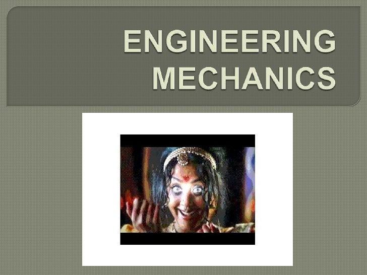 ENGINEERING MECHANICS<br />