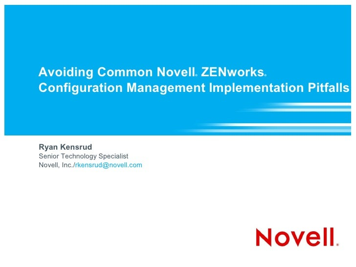Avoiding Common Novell ZENworks Configuration Management Implementation Pitfalls
