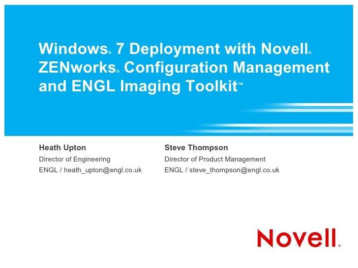 Windows 7 Deployment with Novell                       ®                                            ®    ZENworks Configur...