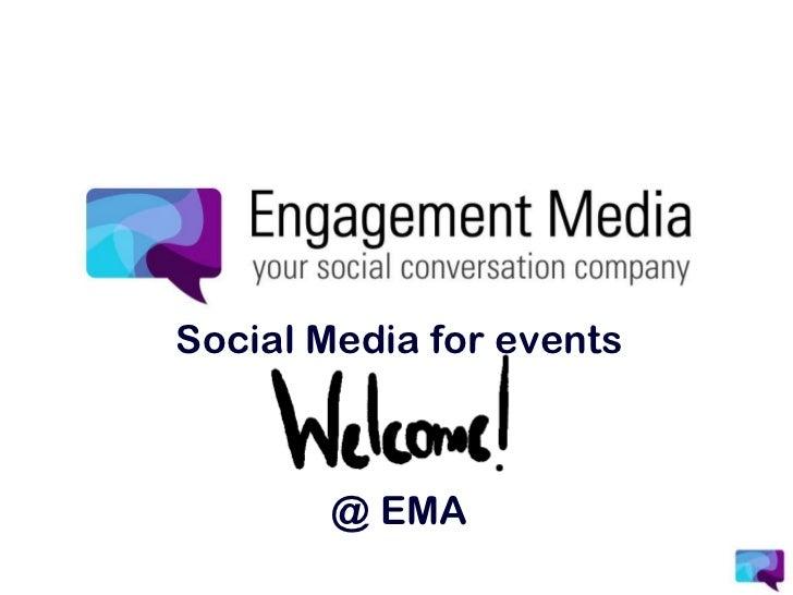 Social Media forevents<br />@ EMA<br />