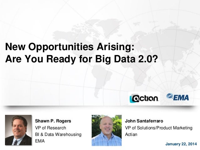 Are you ready for Big Data 2.0? EMA Analyst Research