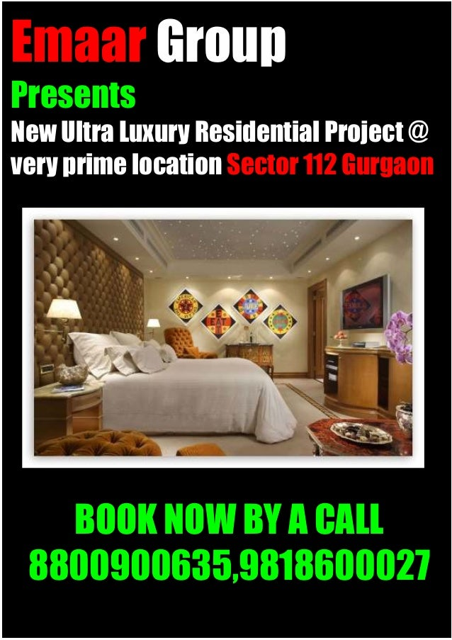 Emaar GroupPresentsNew Ultra Luxury Residential Project @very prime location Sector 112 Gurgaon   BOOK NOW BY A CALL 88009...