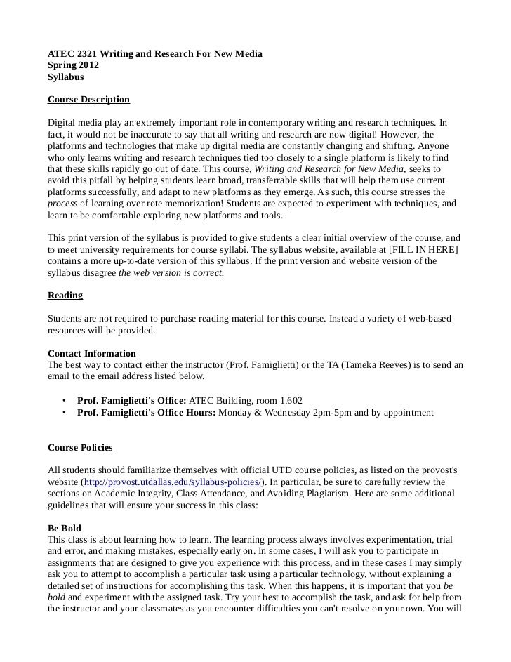 ATEC 2321 Writing and Research For New MediaSpring 2012SyllabusCourse DescriptionDigital media play an extremely important...