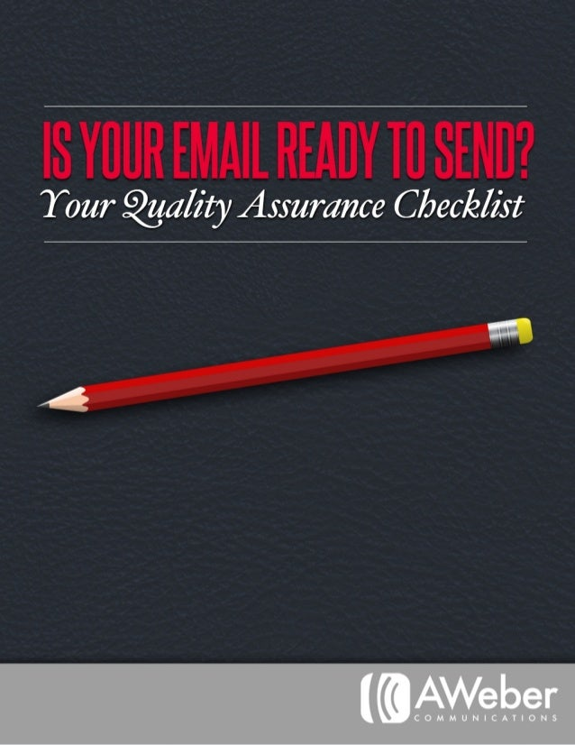 Is Your Email Ready To Send? Quality Assurance Checklist.