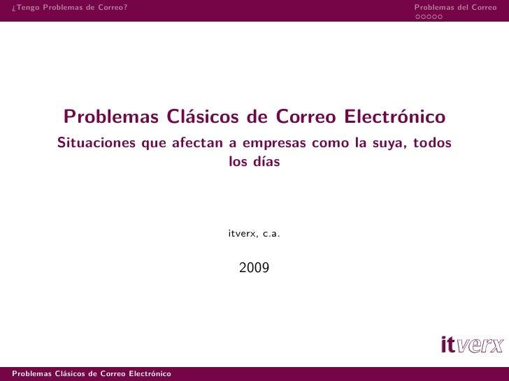 Problemas Clásicos de Correo Electrónico