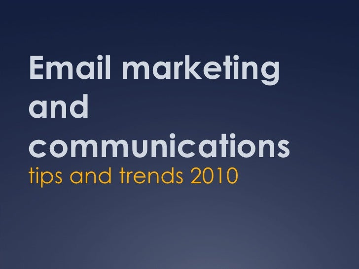 Email Tips and Trends 2010