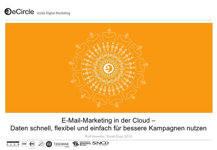 E-Mail-Marketing in der Cloud –Daten schnell, flexibel und einfach für bessere Kampagnen nutzen                        Rol...