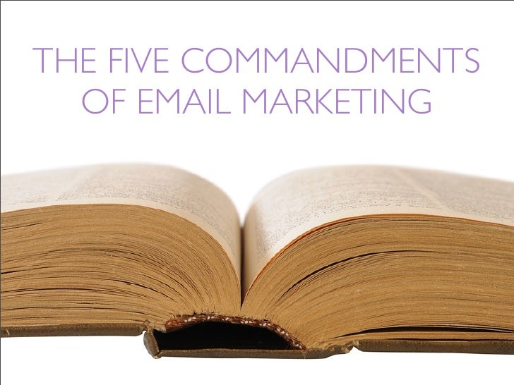 The Five Commandments of Email Marketing