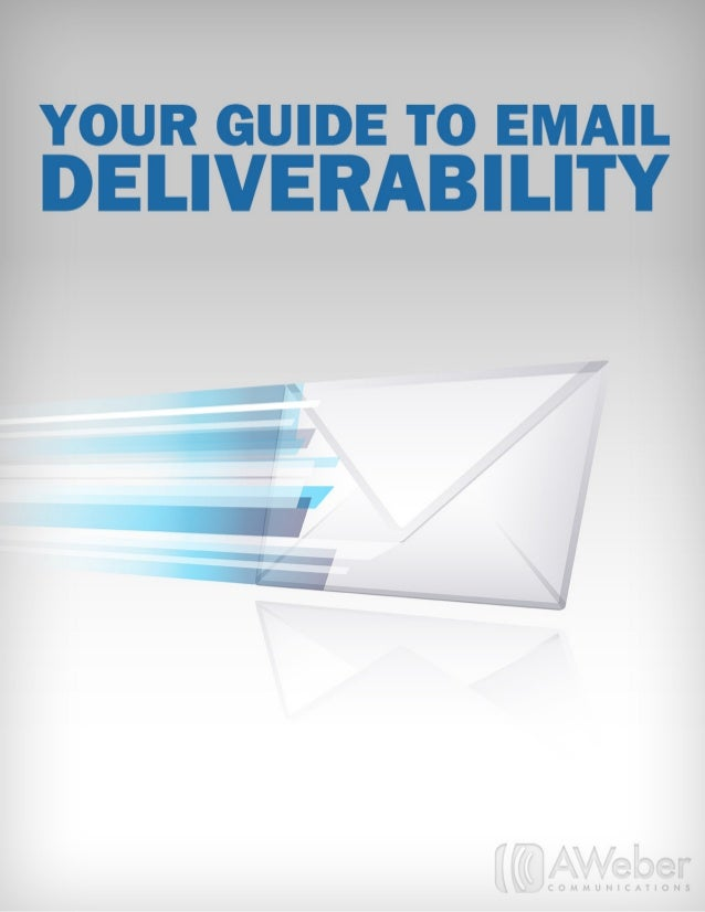Email Deliverability Guide For 2013