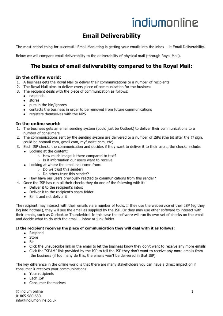 Email DeliverabilityThe most critical thing for successful Email Marketing is getting your emails into the inbox – ie Emai...