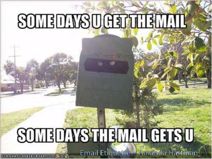 Email Etiquette – Amanda Hartman<br />