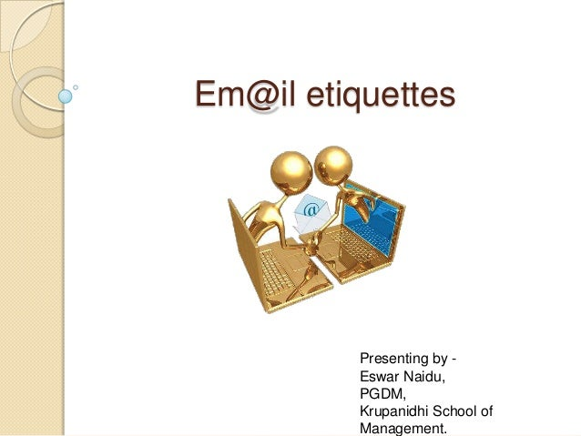 Email etiquettes for presentations..