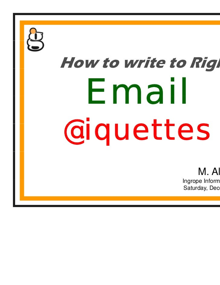 How to write to Right                  g   Email@iquettes@i   tt                   M. Ali Hassni              Ingrope I f ...