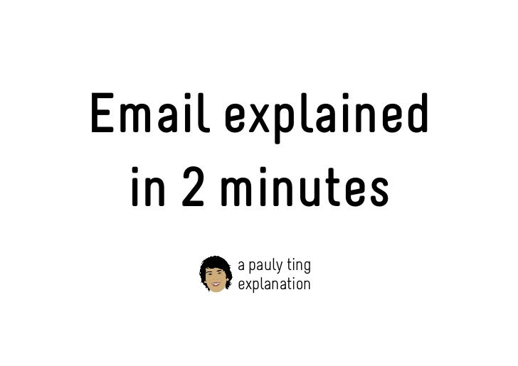 Email explained in 2 minutes      a pauly ting      explanation