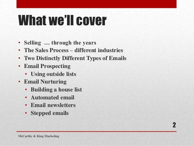 What we'll cover• Selling … through the years• The Sales Process – different industries• Two Distinctly Different Types of...