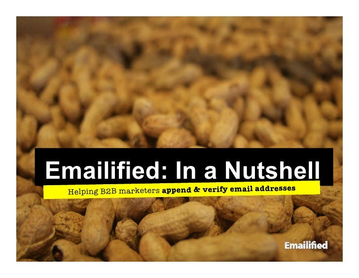 Emailified: In a Nutshell   Helping B2B marketers append & verify email addresses