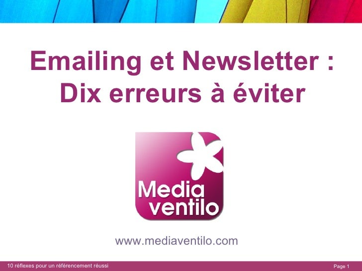 Emailing et Newsletter : Dix erreurs à éviter www.mediaventilo.com