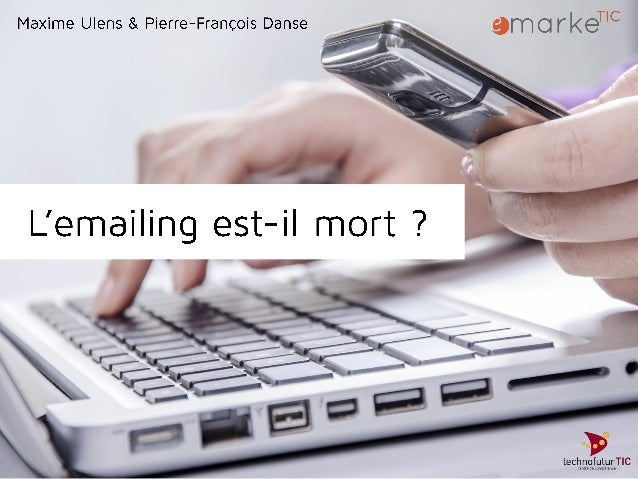 • • • • • Enquête : l'E-mail Marketing & les annonceurs français, http://www.dolist.net/ressources/enquetes-livres-blancs/...