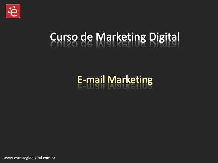 Aula 3 da segunda turma de marketing digital em ribeirão preto - E-mail marketing