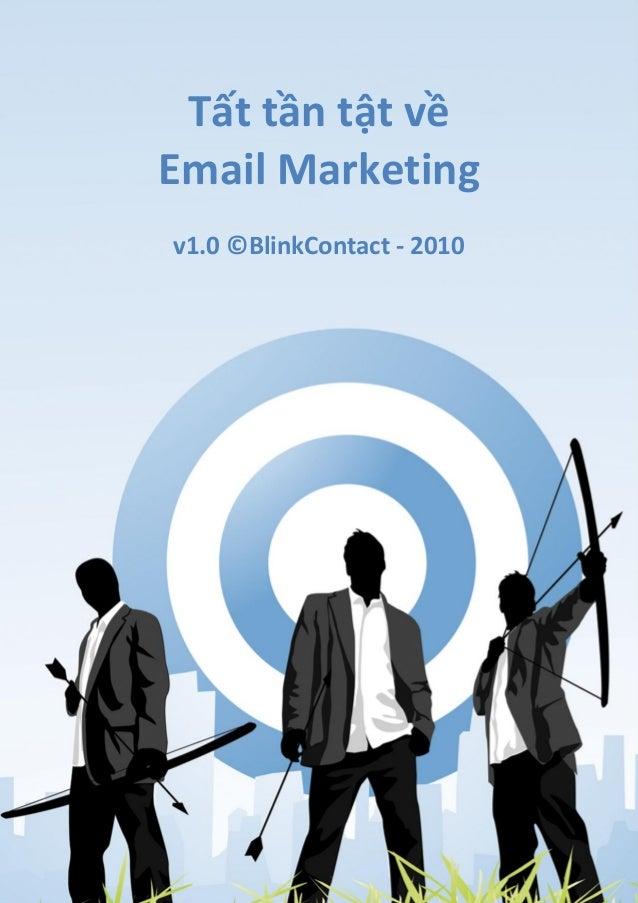 Tất tần tật về Email Marketing v1.0 ©BlinkContact - 2010