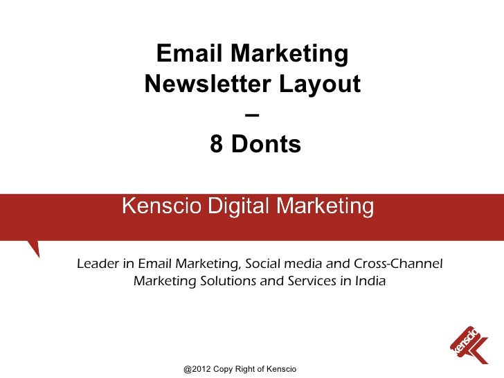 Email Marketing          Newsletter Layout                  –              8 DontsLeader in Email Marketing, Social media ...