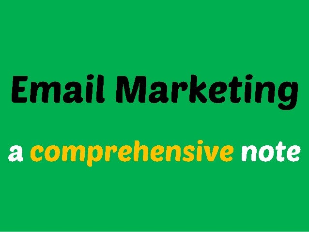 Email Marketing - A Comprehesive Note