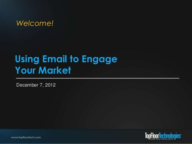 Using Email to Engage your Market